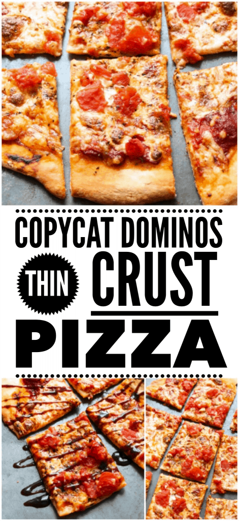 Copycat Domino S Thin Crust Pizza Recipe Layers Of Happiness